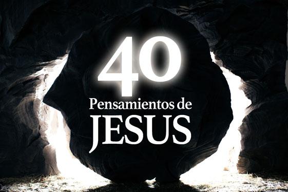 40 Pensamientos de Jesús. Solo para quien quiere ser rico
